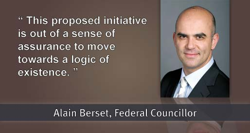 "Alain Berset : ""This proposed initiative is out of a sense of assurance to move towards a logic of existence"""