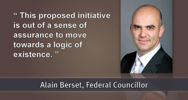 Alain Berset: This proposed initiative is out of a sense of assurance to move towards a logic of existence.